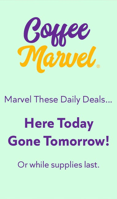 Shop Coffee Marvel's Marvelous Daily Deals, Sale on Single Cup Coffee, Hot Chocolate