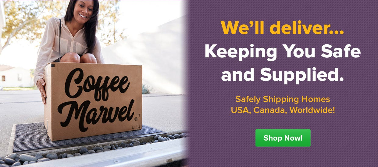 Safely Shipping Coffee To Your Door, Home, Office, Police, Fire, First Responders, USA, Canada, International.